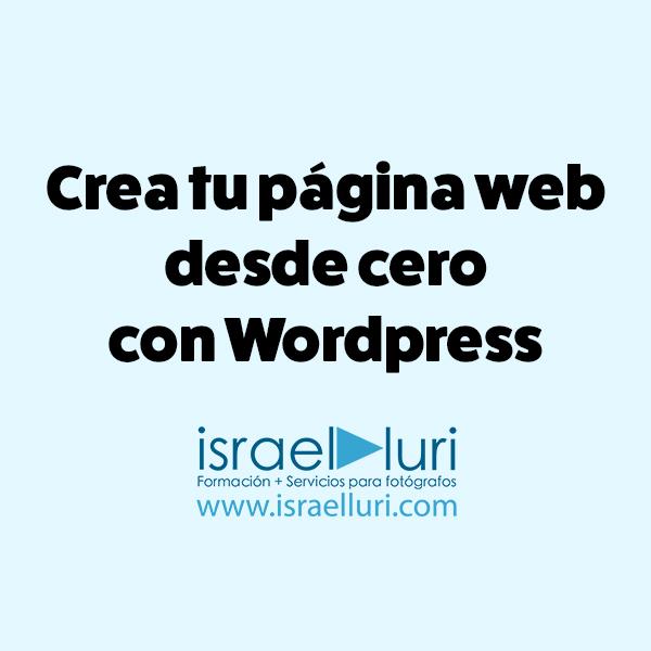 Crea tu página desde cero con Wordpress